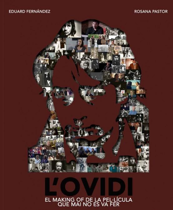 NADAL: TOT ESPERANT L'OVIDI: L'Ovidi: El making off de la pel·lícula que mai es va fer