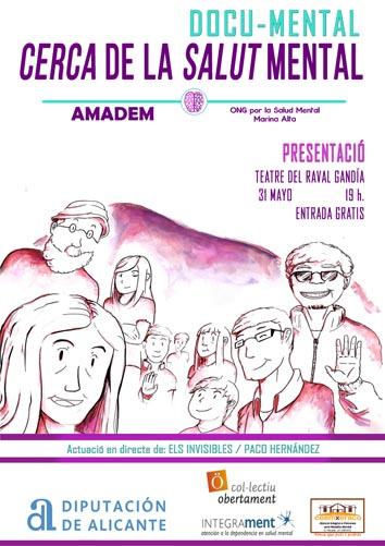 DOCU-MENTAL: Cerca de la Salut Mental Organitza: AMADEM, ONG per la Salut Mental Marina Alta