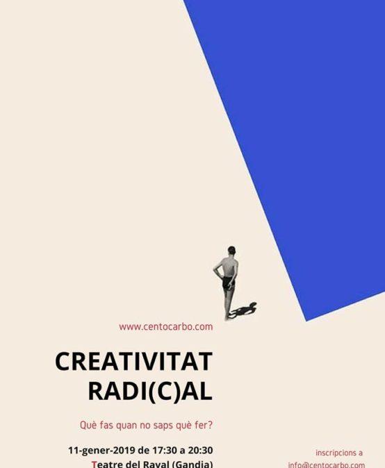 DEFORMA'T | TALLER 1: Creatividad Radical por Cento Carbó (País Valenciano)